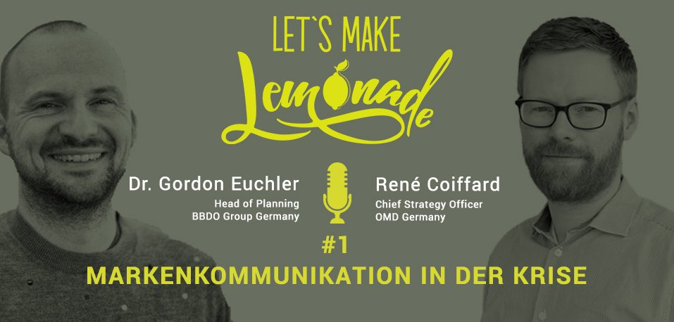 Markenkommunikation in der Krise - PODCAST - Let's Make Lemonade