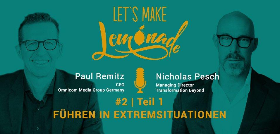 Let's Make Lemonade - Podcast #2.1, Nicholas Pesch, Paul Remitz