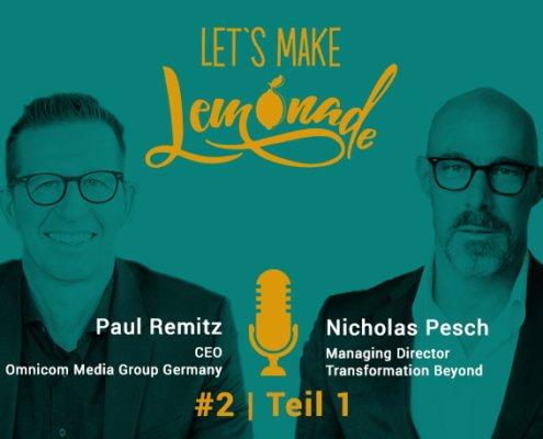 Let's Make Lemonade - Podcast #2, Teil 1, Nicholas Pesch, Paul Remitz