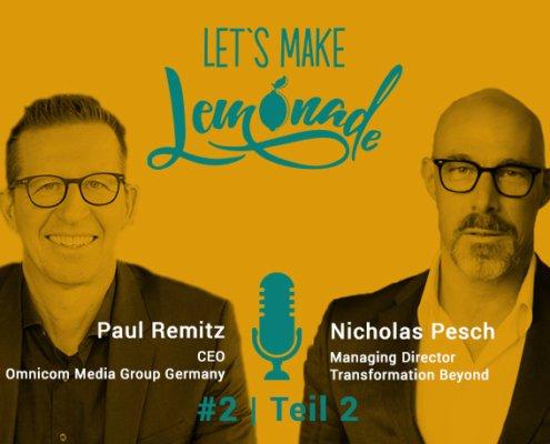 Let's Make Lemonade - Podcast #2, Nicholas Pesch, Paul Remitz