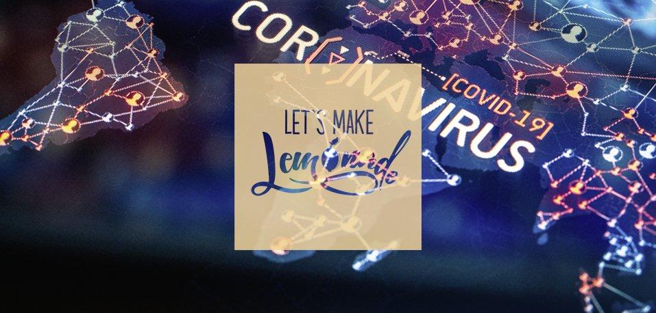 Let's Make Lemonade - Data Driven Marketing - Umgang zu Covid-19