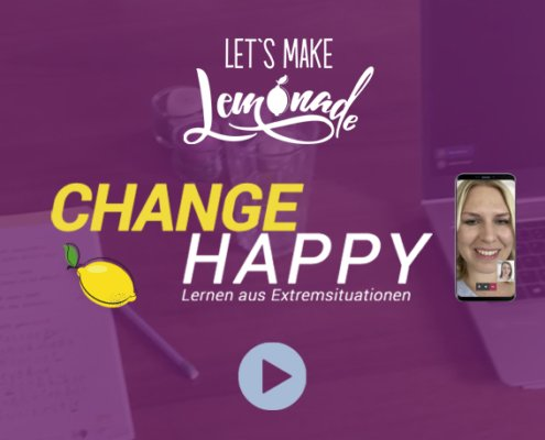 Lets-Make-Lemonade_Video-Change-Happy-02_Vorschaubild