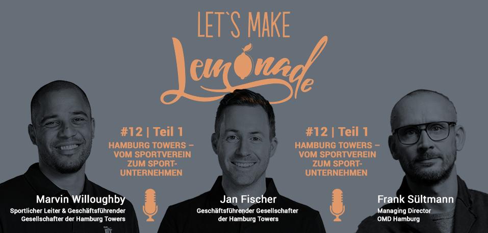 Let's Make Lemonade: Podcast 12 Teil 1