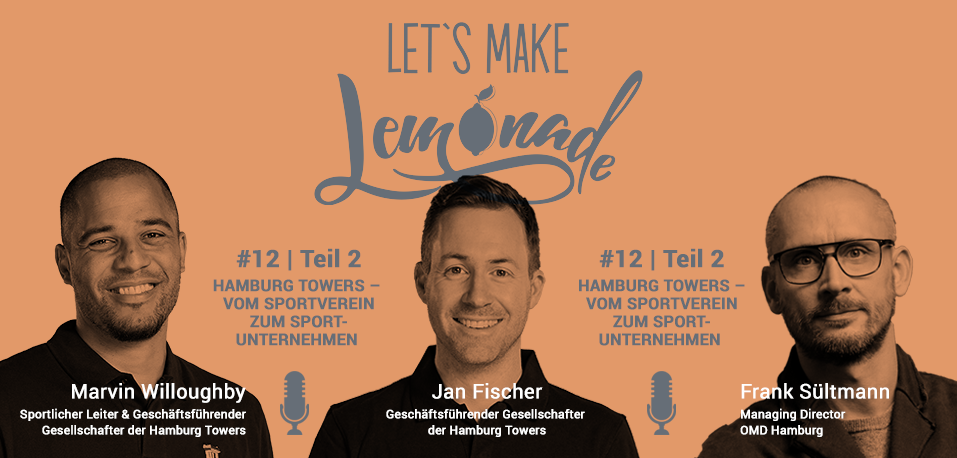 Let's Make Lemonade: Podcast 12 Teil 2